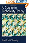 A Course in Probability Theory, Revis...