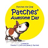 img - for Patches' Awesome Day (Patches the Dog) book / textbook / text book