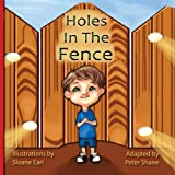 Holes In The Fence -by Peter Shane