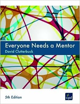 Everyone Needs A Mentor