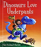Claire Freedman Dinosaurs Love Underpants Book and Toy