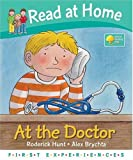 Read at Home: First Experiences: at the Doctor (Read at Home First Experiences)