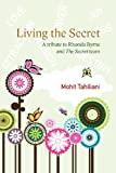Mohit Tahiliani Living the Secret: A Tribute to Rhonda Byrne and the Secret Team