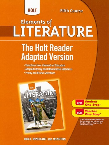 Holt Elements of Literature: The Holt Reader, Adapted Version, American Literature Grade 11 Fifth Course