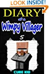 Diary of a Wimpy Villager: Book 5 (An...