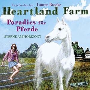 Heartland Farm. Paradies für Pferde Hörbuch