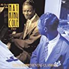 The Best Of The Nat King Cole Trio: Instrumental Classics