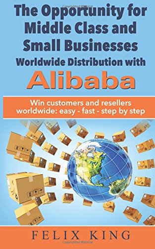 the-opportunity-for-middle-class-and-small-businesses-worldwide-distribution-with-alibaba-win-custom