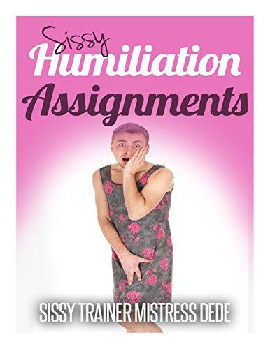 Sissy Humiliation Assignments (Sissy Boy Feminization Training)
