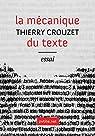 La mécanique du texte par Crouzet