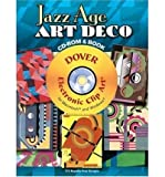 img - for Jazz Age Art Deco [With CDROM][ JAZZ AGE ART DECO [WITH CDROM] ] by Gladky, Serge (Author ) on Nov-02-2007 Paperback book / textbook / text book