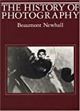 History of Photography (0870703811) by Newhall