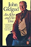 AN Actor and His Time (014005636X) by John Gielgud