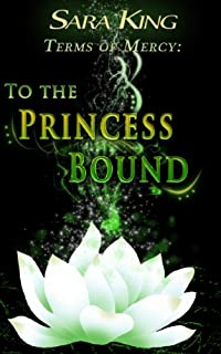 To The Princess Bound by Sara King ebook deal