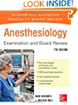Anesthesiology Examination and Board...
