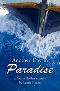 (FREE on 1/16) Another Day In Paradise by Laurie Hanan - http://eBooksHabit.com