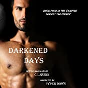 Darkened Days: The Firsts, Book 4 | [C.L. Quinn]