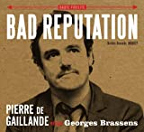 echange, troc Bad Reputation - Pierre De Gaillande Sings Georges Brassens