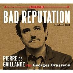 Pierre de Gaillande Sings Georges Brassens: Bad Reputation