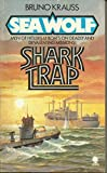 img - for Sea Wolf : Shark Trap book / textbook / text book