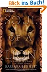 Soul of a Lion: One Woman's Quest to...
