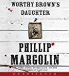 Worthy Brown's Daughter Unabridged Cd