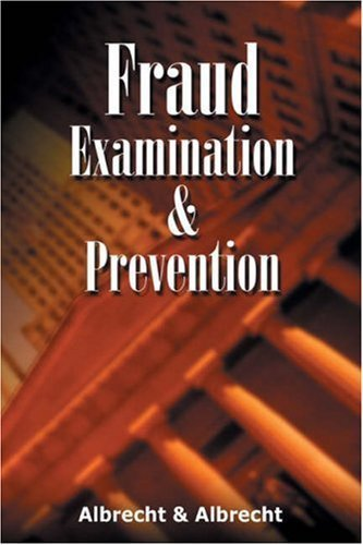 Fraud Examination and Prevention 1st Edition by Albrecht, W. Steve; Albrecht, Chad O. published by South-Western Educational Pub Hardcover