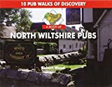 A Boot Up North Wiltshire Pubs