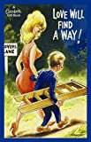 Love Will Find a Way! (Bamforth Gift Books)