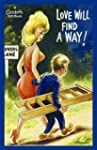 Love Will Find a Way! (Bamforth Gift...
