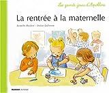 """Afficher """"La Rentrée à la maternelle"""""""