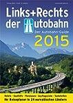 Links+Rechts der Autobahn 2015: Der A...