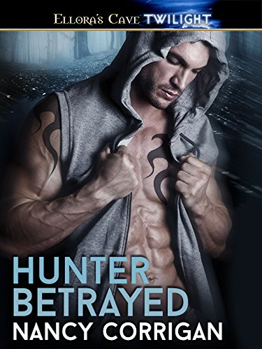 Nancy Corrigan - Hunter Betrayed: 1 (Wild Hunt)