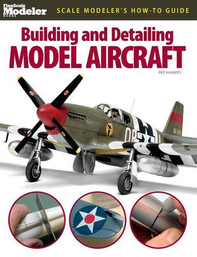 Building and Detailing Model Aircraft (FineScale Modeler Books) (Building Models compare prices)