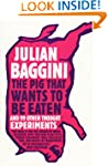 The Pig That Wants to be Eaten: And n...