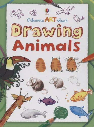 Drawing Animals (Art Ideas) (Usborne Art Ideas)