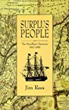 Surplus People: The Fitzwilliam Clearances, 1847+1856 (1898256934) by Rees, Jim