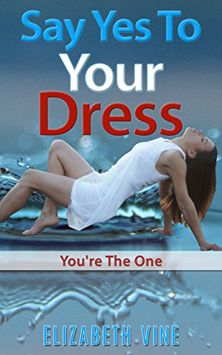 say-yes-to-your-dress-start-losing-weight-today-youre-the-one-english-edition