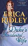 The Duke's Accidental Wife (Dukes of War) (Volume 7)