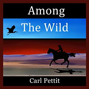 Among the Wild | [Carl Pettit]