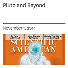 Pluto and Beyond Periodical by Michael D. Lemonick Narrated by Mark Moran