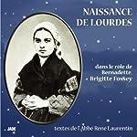 Naissance de Lourdes | Abbé René Laurentin