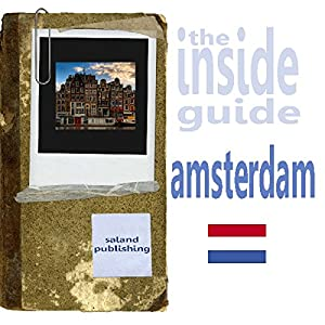 The Inside Guide To Amsterdam Audiobook