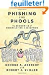 Phishing for Phools - The Economics o...