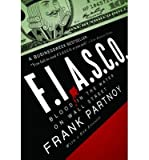 img - for [(F.I.A.S.C.O.: Blood in the Water on Wall Street)] [Author: Frank Partnoy] published on (April, 2009) book / textbook / text book