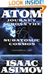 Atom: Journey Across the Subatomic Co...