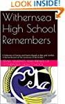 Withernsea High School Remembers: A C...