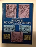img - for Lessons in Pictorial Composition book / textbook / text book