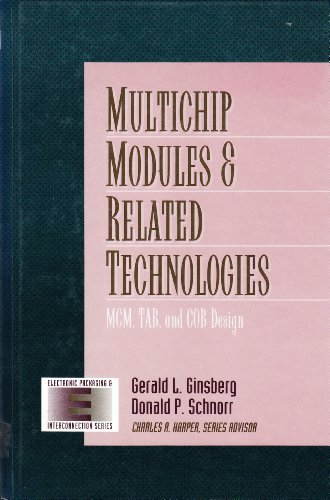 multichip-modules-and-related-technologies-mcm-tab-and-cob-design-electronic-packaging-and-interconn