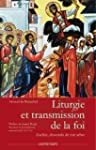 Liturgie et transmission de la foi :...